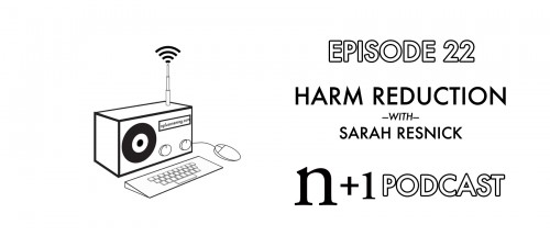 Episode 22: Harm Reduction