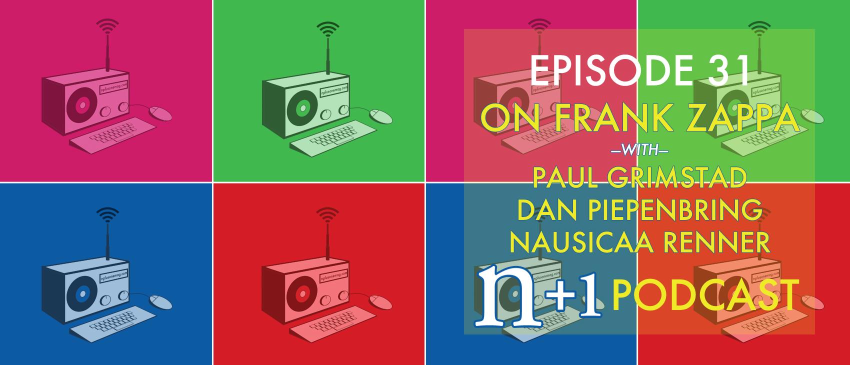 Episode 31: On Frank Zappa