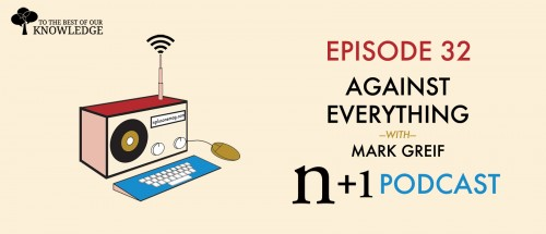 Episode 32: Against Everything